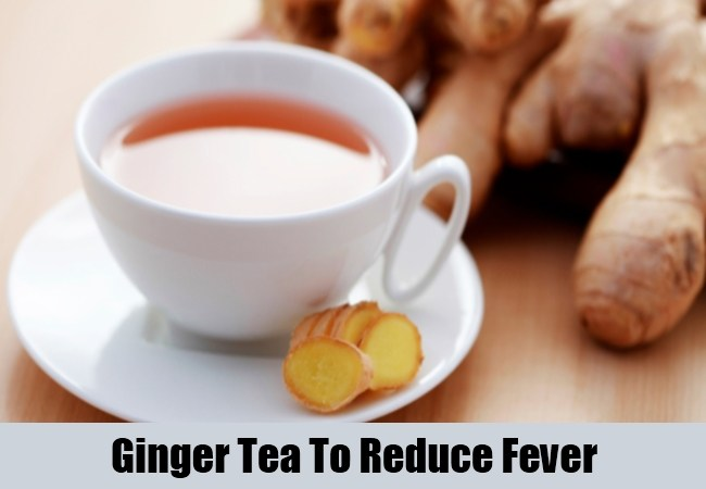 Ginger-Tea-To-Reduce-Fever